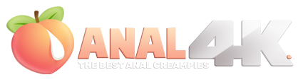 Anal4K - Anal Creampies